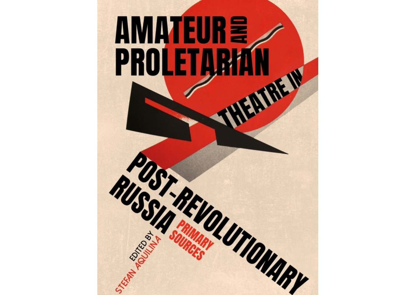 Amateur and Proletarian Theatre in Post-Revolutionary Russia | Calvert Reads