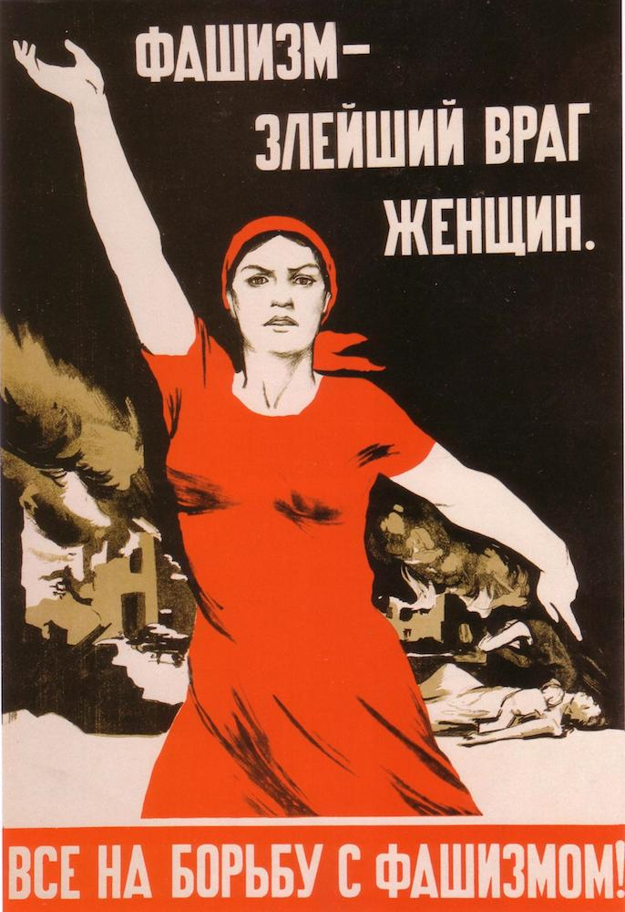Fascism is the bitterest enemy of women. Everyone to the fight against fascism!
