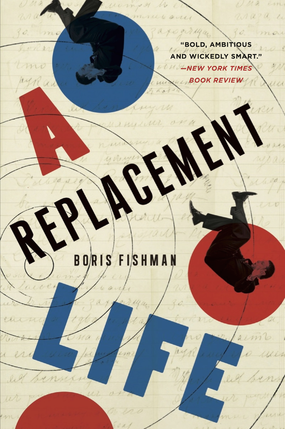 <em>A Replacement Life</em> by Boris Fishman, published by Harper Collins.