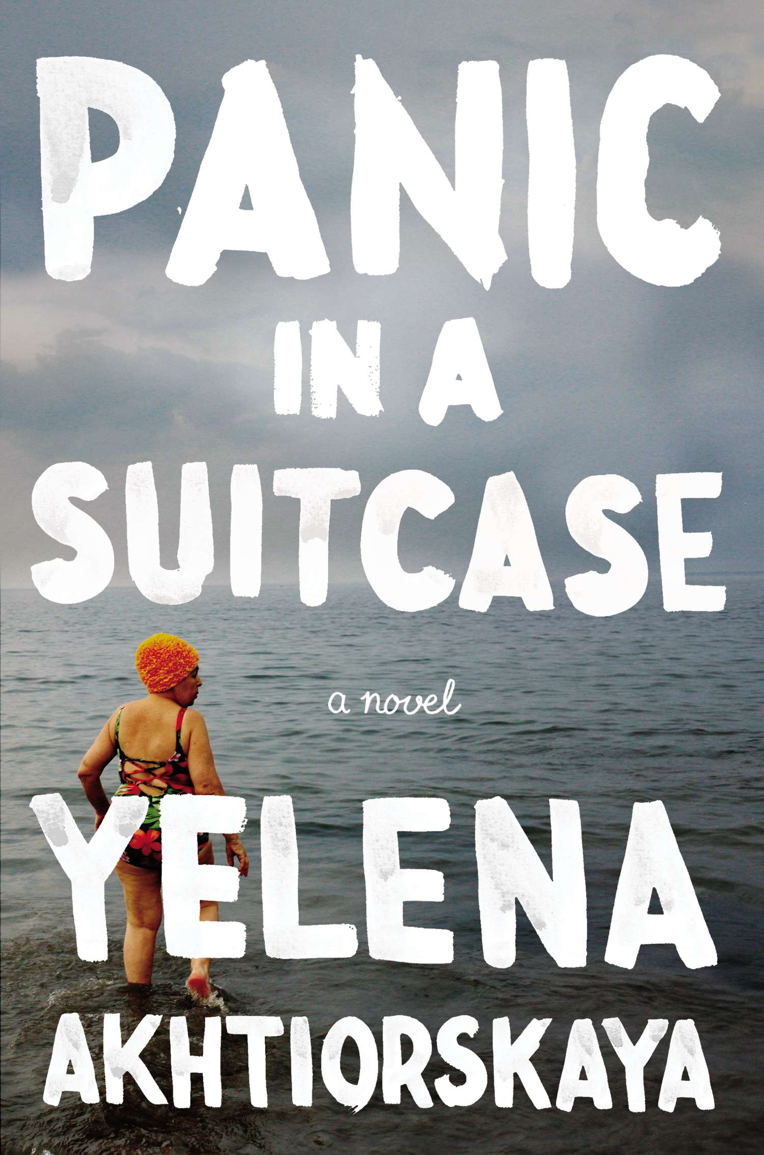 <em>Panic in a Suitcase</em> by Yelena Akhtiorskaya, published by Penguin.