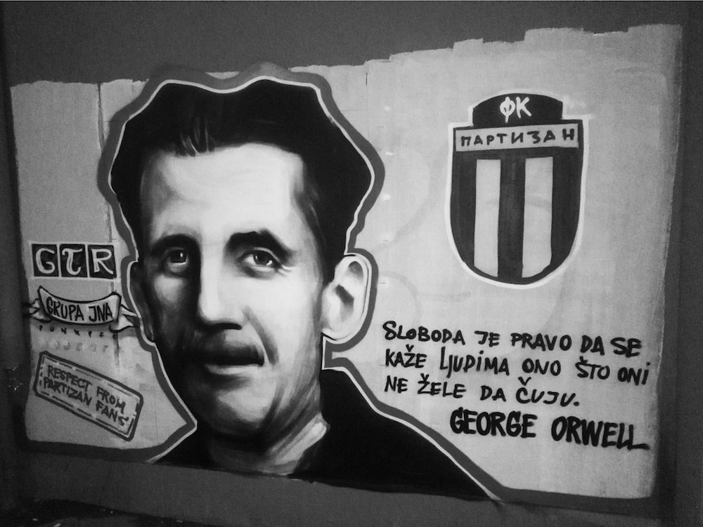 """Freedom is the right to tell people what they do not want to hear"". GTR graffiti of George Orwell. Image: bastanovic_/Instagram"