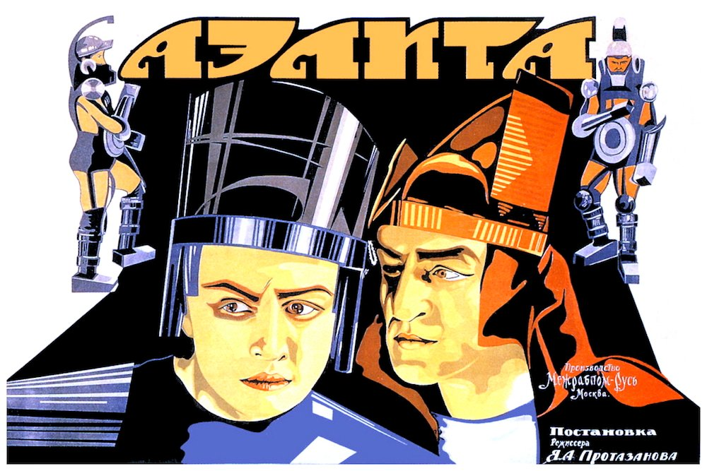 Poster for <em>Aelita</em>, which has become famous for its production design and expressionistic directing