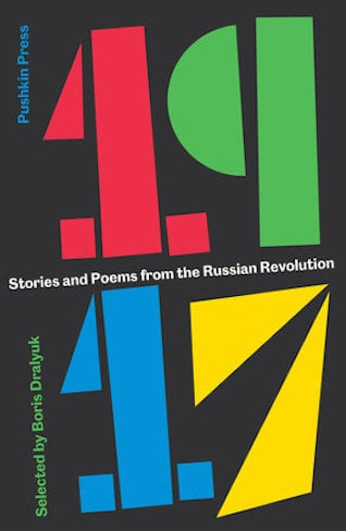 <em>1917: Stories and Poems from the Russian Revolution</em> by Penguin Random House