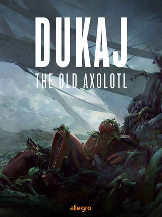 The Allegro edition of Dukaj's<em>The Old Axolotl: Hardware Dreams</em>