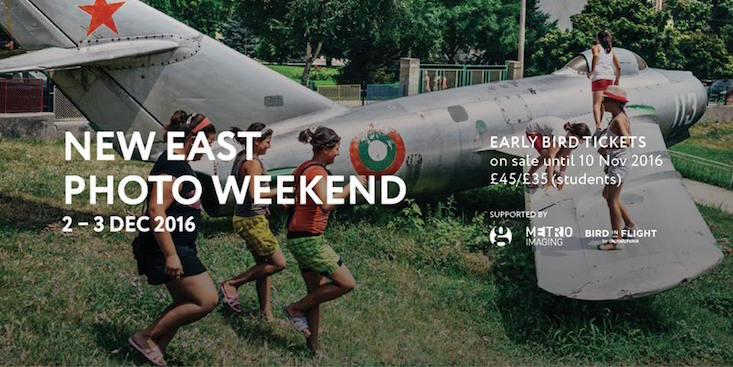 Last day to purchase early bird tickets for Calvert 22 New East Photo Weekend