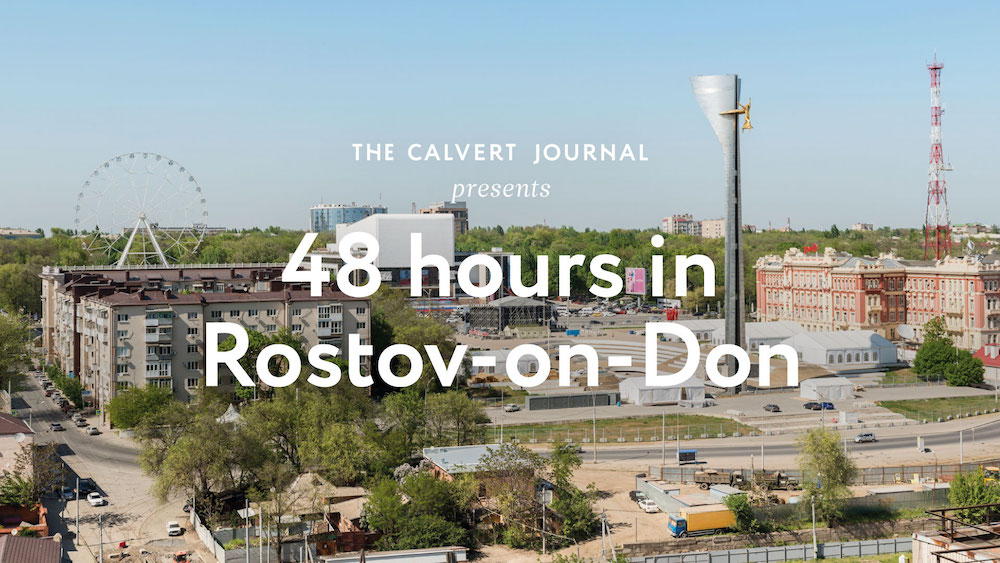 48 hours in Rostov-on-Don: uncover the people and places rebranding their city into a creative hub