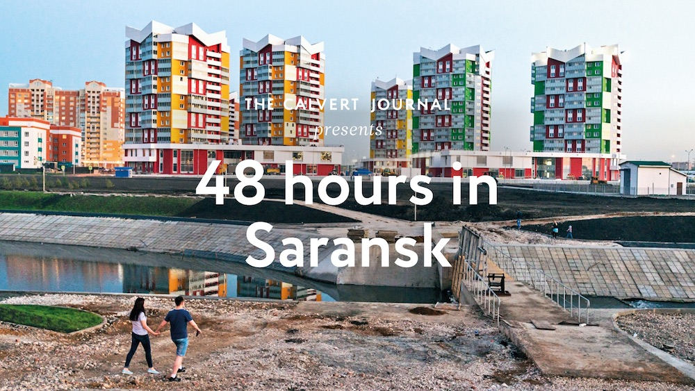 48 hours in Saransk